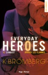 Everyday heroes - tome 2 Combust - extrait offert book summary, reviews and downlod