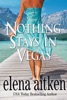 Nothing Stays in Vegas book image