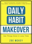 Daily Habit Makeover book summary, reviews and download