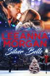 Silver Bells: A Sweet Small Town Christmas Romance (Santa's Secret Helpers, Book 3) book summary, reviews and downlod