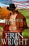 Thankful for Love – A Military Western Romance Novel book summary, reviews and downlod