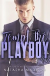 Tempt The Playboy book summary, reviews and downlod