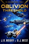 Oblivion Threshold: A Military Science Fiction Space Opera Epic (The Oblivion Saga Book 1) book summary, reviews and download