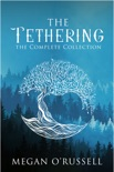 The Tethering book summary, reviews and downlod