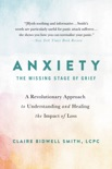 Anxiety: The Missing Stage of Grief book summary, reviews and download