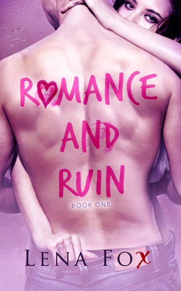 Romance and Ruin by Lena Fox Book Summary, Reviews and E-Book Download