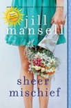 Sheer Mischief book summary, reviews and downlod