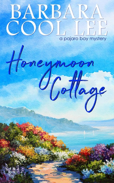 Honeymoon Cottage by Barbara Cool Lee Book Summary, Reviews and E-Book Download