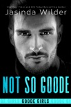 Not So Goode book summary, reviews and downlod