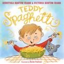 Teddy Spaghetti book summary, reviews and downlod