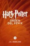 Harry Potter y la Orden del Fénix (Enhanced Edition) book summary, reviews and downlod