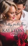 Falling For Her Boss book summary, reviews and downlod