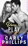 Dare To Play book summary, reviews and download