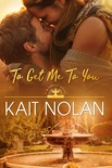 To Get Me To You book summary, reviews and downlod