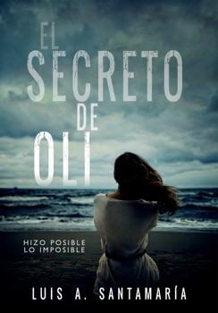 El secreto de Oli Resumen del Libro, Reseñas y Descarga de Libros Electrónicos