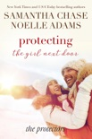 Protecting the Girl Next Door book summary, reviews and downlod