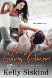 He's Going Down book summary, reviews and downlod