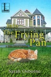 Into the Frying Pan book summary, reviews and download