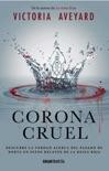 Corona Cruel book summary, reviews and downlod