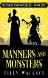 Manners and Monsters book summary, reviews and download
