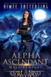 Alpha Ascendant book summary, reviews and downlod