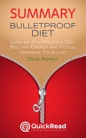 """Summary of """"Bulletproof Diet"""" by Dave Asprey book summary, reviews and downlod"""