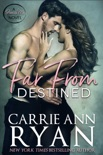 Far From Destined book summary, reviews and downlod