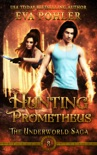 Hunting Prometheus book summary, reviews and downlod
