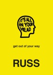 IT'S ALL IN YOUR HEAD book summary, reviews and download