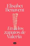 En los zapatos de Valeria book summary, reviews and downlod