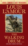 The Walking Drum (Louis L'Amour's Lost Treasures) book summary, reviews and download