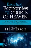 Resetting Economies from the Courts of Heaven book summary, reviews and downlod