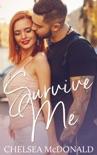 Survive Me - Book Four
