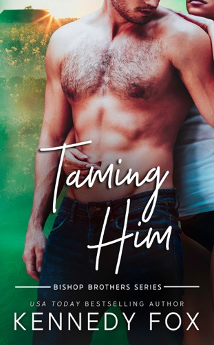 Taming Him by Kennedy Fox E-Book Download
