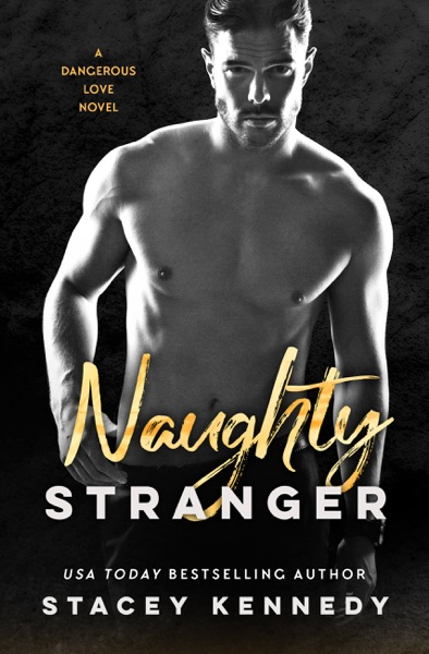 Naughty Stranger by Stacey Kennedy Book Summary, Reviews and E-Book Download