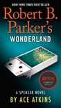 Robert B. Parker's Wonderland book summary, reviews and downlod