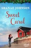 Sweet Carol book summary, reviews and downlod
