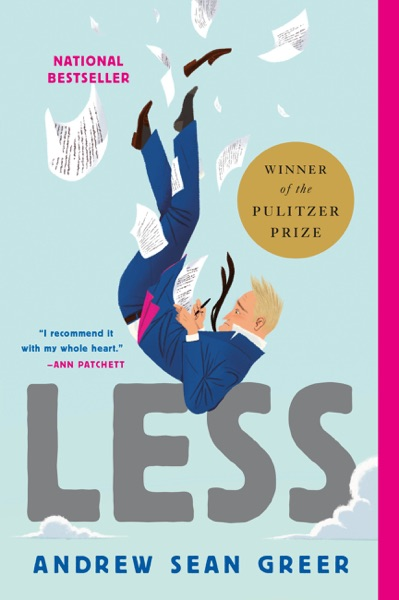 Less (Winner of the Pulitzer Prize) by Andrew Sean Greer Book Summary, Reviews and E-Book Download
