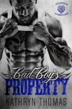 Bad Boy's Property (The Complete Series) book summary, reviews and downlod