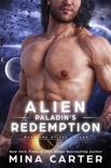 Alien Paladin's Redemption book summary, reviews and downlod