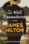 So Well Remembered book summary, reviews and downlod