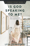Is God Speaking to Me? book summary, reviews and downlod