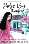Parlez-Vous Murder? book summary, reviews and download