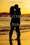 Pour L'Eternite, Plus Un (L'Hôtel de Sunset Harbor – Tome 6) resumen del libro