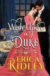 Wish Upon a Duke book summary, reviews and downlod