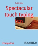 Spectacular touch typing tips book summary, reviews and download