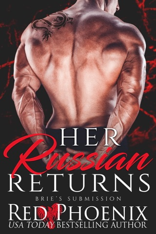 Her Russian Returns by Red Phoenix Entertainment book summary, reviews and downlod