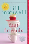 Fast Friends book summary, reviews and downlod