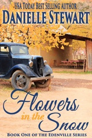 Flowers in the Snow by Danielle Stewart book summary, reviews and downlod