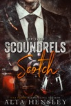 Scoundrels & Scotch book summary, reviews and downlod